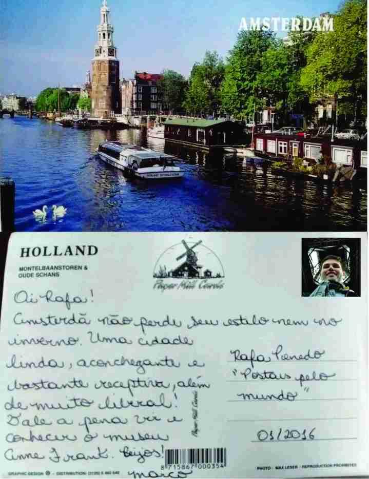 Mais um postal que recebi do querido Marco Aurélio contando de sua viagem a Amsterdã! JAN-2016