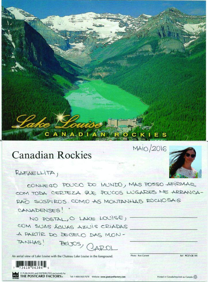 Lembrança da viagem da amiga Carolina Mendonça ao Canadá, mostrando as exuberantes montanhas rochosas! MAIO/2016
