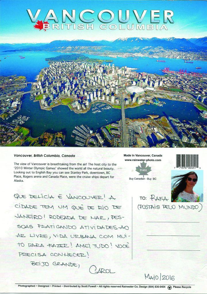 Mais um postal da viagem da Carolina Mendonça ao Canadá, este retratando a cidade de Vancouver! MAIO/2016